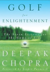 Golf for Enlightenment: The Seven Lessons for the Game of Life Pdf Book