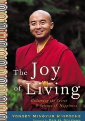 The Joy of Living: Unlocking the Secret and Science of Happiness Pdf Book