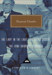 The Lady in the Lake, The Little Sister, The Long Goodbye, Playback (Everyman's Library) Pdf Book