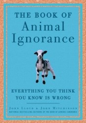 The Book of Animal Ignorance: Everything You Think You Know Is Wrong Pdf Book