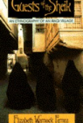 Guests of the Sheik: An Ethnography of an Iraqi Village Pdf Book