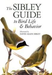 The Sibley Guide to Bird Life & Behavior Pdf Book