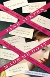 Jane Austen Made Me Do It: Original Stories Inspired by Literature's Most Astute Observer of the Human Heart