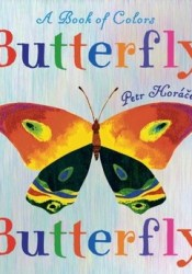 Butterfly Butterfly: A Book of Colors Pdf Book