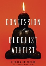 Confession of a Buddhist Atheist Pdf Book