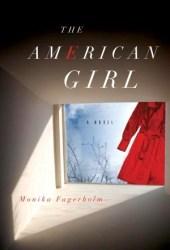 The American Girl (Slutet på glitterscenen #1)