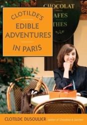 Clotilde's Edible Adventures in Paris Pdf Book