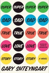 Super Sad True Love Story