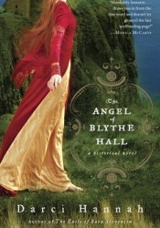 The Angel of Blythe Hall: A Historical Novel Pdf Book