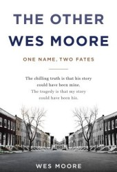 The Other Wes Moore: One Name, Two Fates