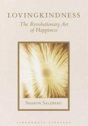 Lovingkindness: The Revolutionary Art of Happiness Pdf Book
