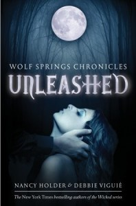 Unleashed  Wolf Springs Chronicles   1  by Nancy Holder 10890808