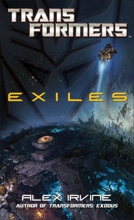 Transformers: Exiles Book Cover