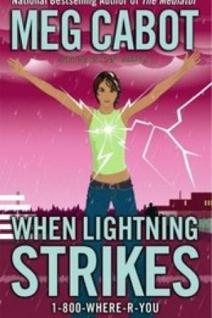 When Lightning Strikes (1-800-Where-R-You, #1)