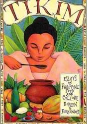 Tikim: Essays on Philippine Food and Culture Pdf Book