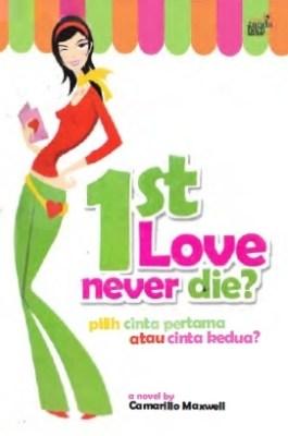 benar dialami Alinda saat menemukan cinta  pertamanya Camarillo maxwell – First love never die