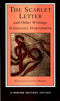 The Scarlet Letter and Other Writings