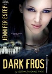 Dark Frost (Mythos Academy, #3) Pdf Book