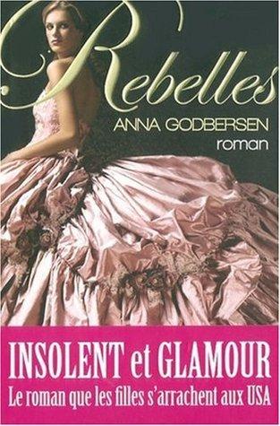 Rebelles (Luxe, #1)