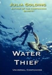Water Thief (Universal Companions, #1) Pdf Book