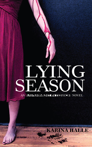 Lying Season (Experiment in Terror, #4)