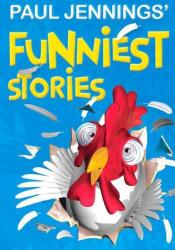 Paul Jennings' Funniest Stories Pdf Book