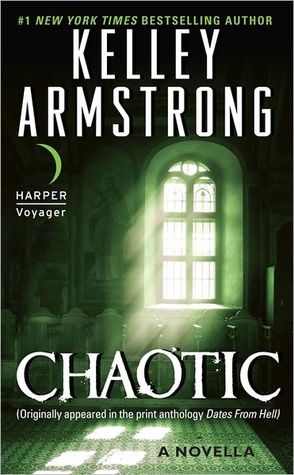 Chaotic (Otherworld Stories, #5.2)