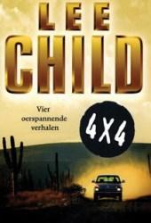 4 x 4: vier spannende verhalen van Lee Child