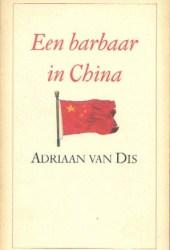 Een barbaar in China: Een reis door Centraal-Azië