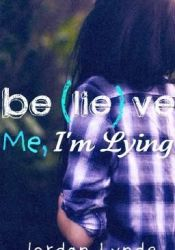 Believe Me, I'm Lying Pdf Book