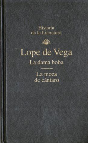 La Dama Boba / La Moza de Cántaro