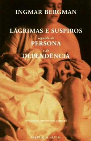 Lágrimas e Suspiros/Persona/Dependência