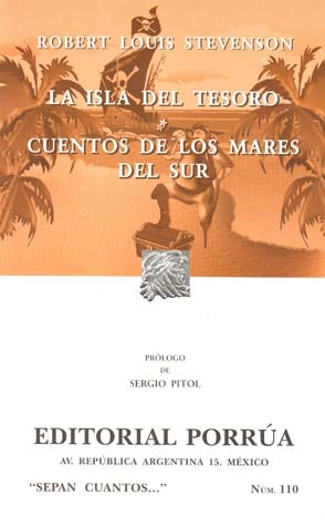 La Isla del Tesoro. Cuentos de los Mares del Sur. (Sepan Cuantos, #110)