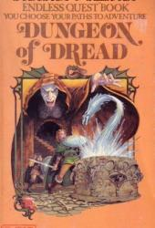 Dungeon of Dread (Endless Quest, #1)