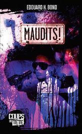 Maudits!