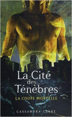 La Cité des Ténèbres (La coupe mortelle, #1)
