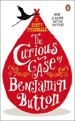 The Curious Case of Benjamin Button And Two Other Stories