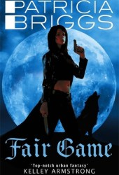 Fair Game (Alpha & Omega, #3) Book Pdf