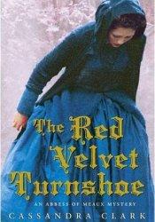 The Red Velvet Turnshoe (Abbess of Meaux, #2) Pdf Book