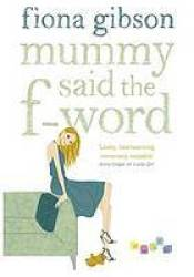 Mummy Said the F-word Pdf Book