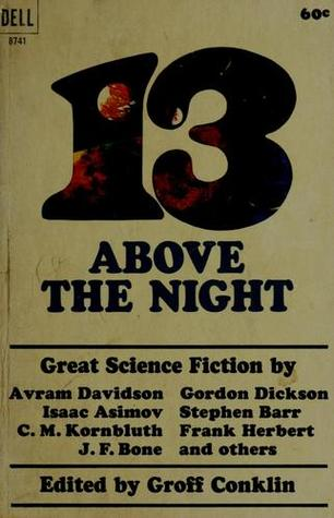 13 Above the Night