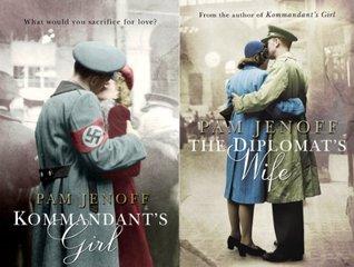 Kommandant's Girl / The Diplomat's Wife (The Kommandant's Girl #1-2)