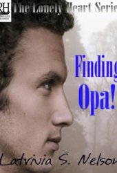 Finding Opa! (The Lonely Hearts, #2)