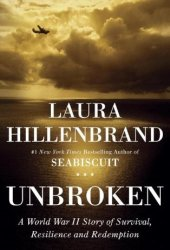 Unbroken: A World War II Story of Survival, Resilience and Redemption Pdf Book