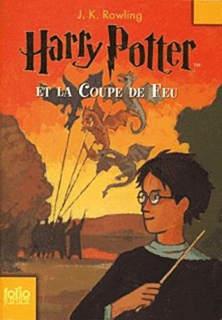 Harry Potter et la Coupe de Feu (Harry Potter, #4)