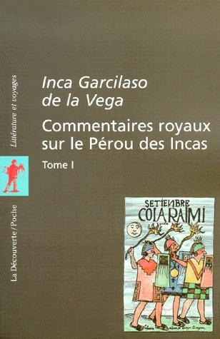 Commentaires royaux sur le Pérou des Incas, tome 1