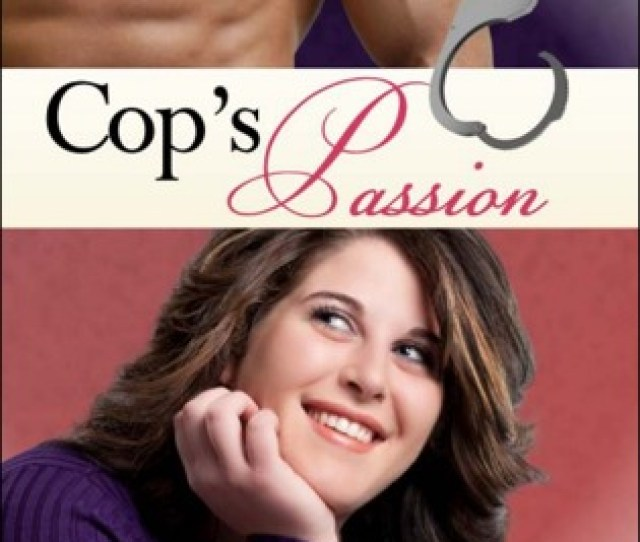 Cops Passion Big Girls Lovin Trilogy