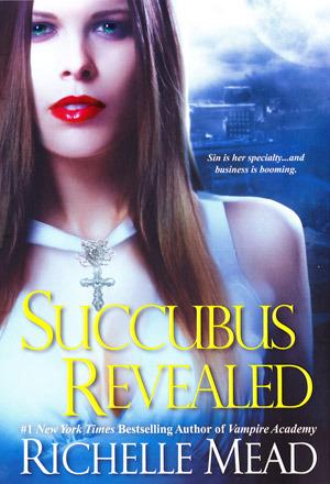 Succubus Revealed (Georgina Kincaid, #6)