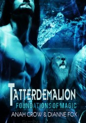 Tatterdemalion (Foundations of Magic, #1) Pdf Book