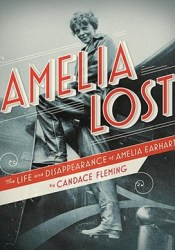 Amelia Lost: The Life and Disappearance of Amelia Earhart Pdf Book